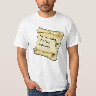 Dear Santa...Define Naughty T-shirts, Baby Clothes T-Shirt