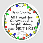 Dear Santa Dirt Bike Classic Round Sticker