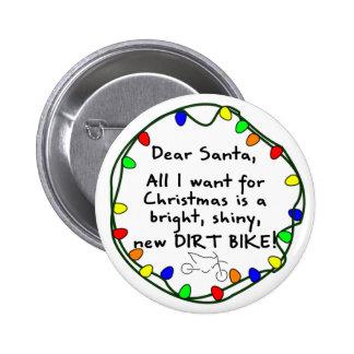 Dear Santa Dirt Bike Pinback Buttons