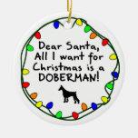 Dear Santa Doberman Christmas Tree Ornaments