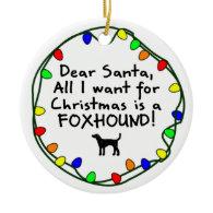 Dear Santa Foxhound Ornament
