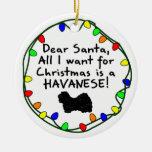 Dear Santa Havanese Christmas Tree Ornament