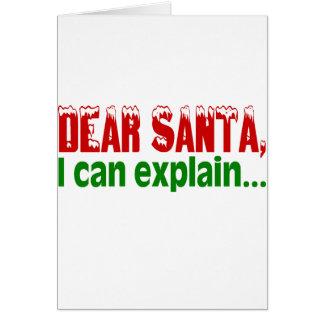 Dear Santa, I Can Explain Card