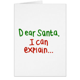 Dear Santa I can explain Card