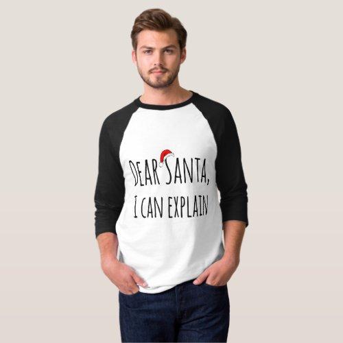 Dear Santa I can Explain Christmas Holiday Tshirt