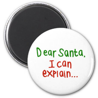 Dear Santa I can explain Refrigerator Magnets