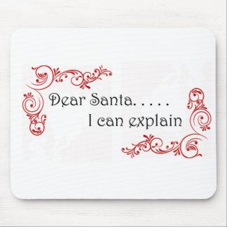 Dear Santa I can explain Mouse Pad