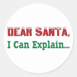 Dear Santa, I Can Explain... Classic Round Sticker