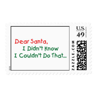 Dear Santa, I Didn't Know I Couldn't Do That Stamp