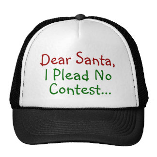 Dear Santa, I Plead No Contest - Funny Letter Trucker Hat