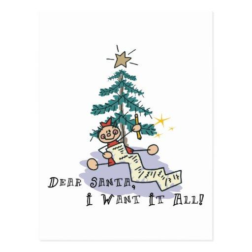 Dear Santa I Want It All Post Card