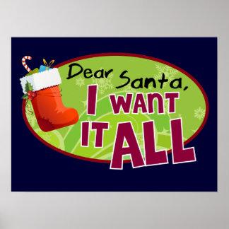 Dear Santa I Want It All Poster
