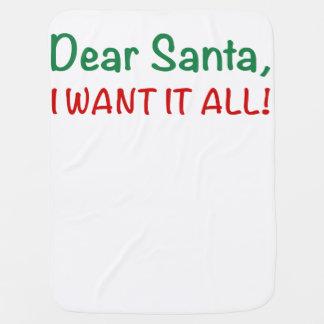 Dear Santa, I Want It All! Receiving Blanket