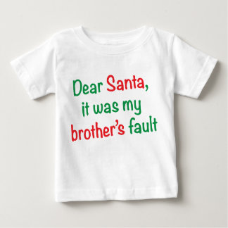 Dear Santa, it was my brother's fault Shirt