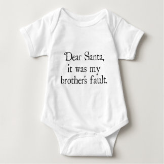 Dear Santa, It Was My Brother's Fault Baby Bodysuit
