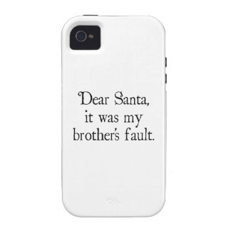 Dear Santa, It Was My Brother's Fault iPhone 4 Case