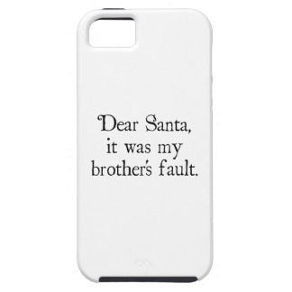 Dear Santa, It Was My Brother's Fault iPhone SE/5/5s Case