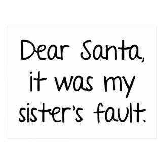 Dear Santa, It Was My Sister's Fault Postcard