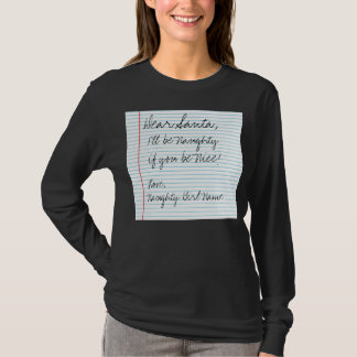 Dear Santa Letter Naughty List Custom Add Name T-Shirt