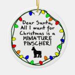 Dear Santa Miniature Pinscher Christmas Tree Ornament