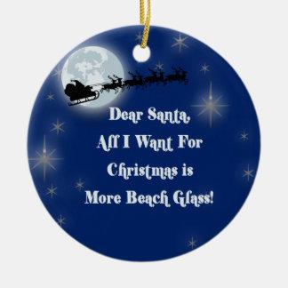 Dear Santa, More Beach Glass Christmas Ornament