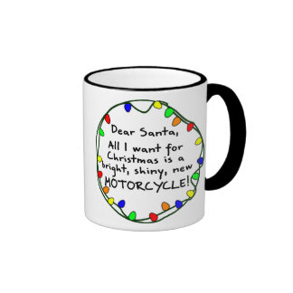 Dear Santa Motorcycle Ringer Mug