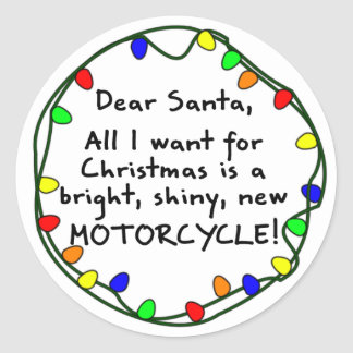 Dear Santa Motorcycle Round Stickers