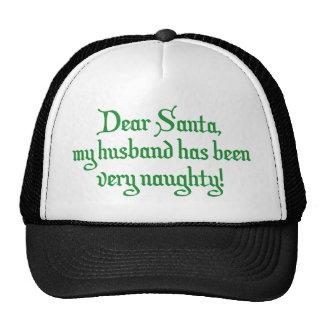 Dear Santa My Husband Has Been Very Naughty Hat