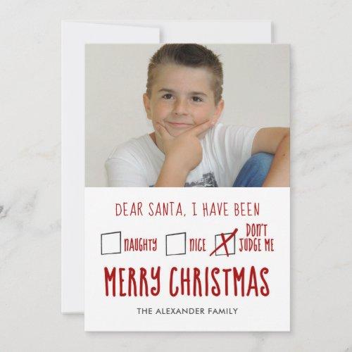 Dear Santa Naughty Nice Holiday Photo Card