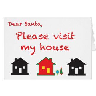 Dear Santa Please Visit My House Greeting Card