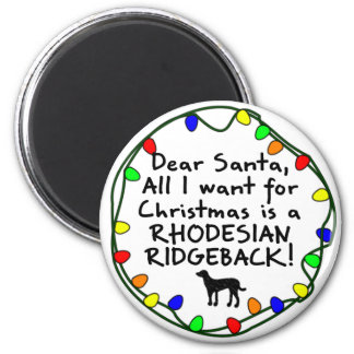 Dear Santa Rhodesian Ridgeback 2 Inch Round Magnet