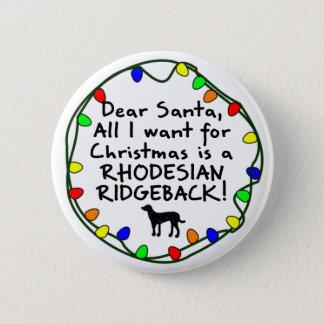 Dear Santa Rhodesian Ridgeback Pinback Button
