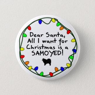 Dear Santa Samoyed Button
