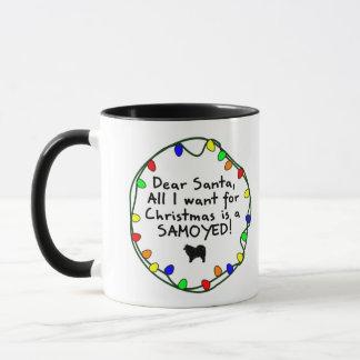 Dear Santa Samoyed Mug
