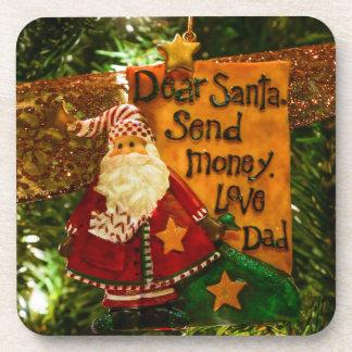 Dear Santa Send Money Beverage Coaster