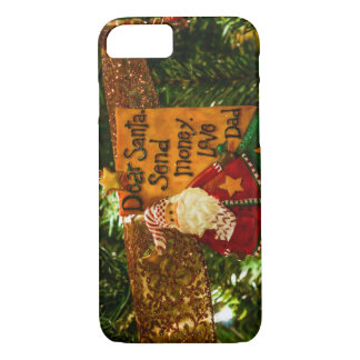 Dear Santa Send Money iPhone 8/7 Case