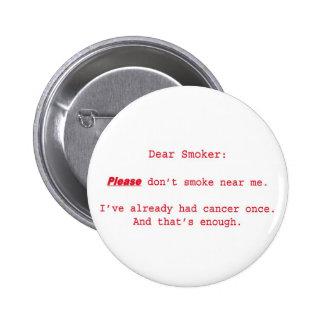 Dear Smoker Button