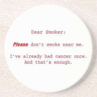 Dear Smoker Coaster