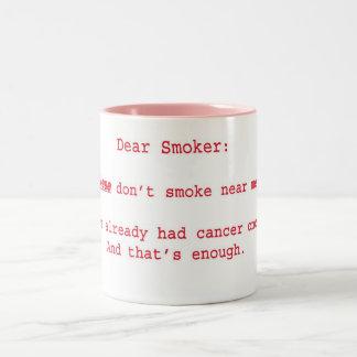 Dear Smoker Mug