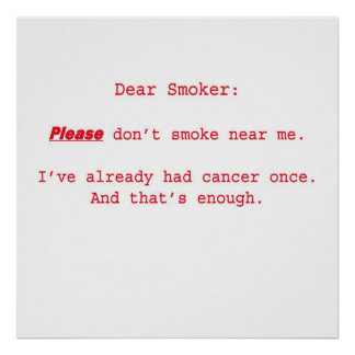 Dear Smoker Poster