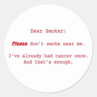 Dear Smoker Sticker