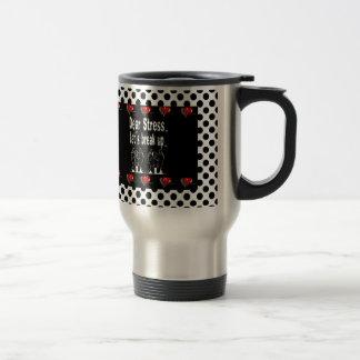 Dear Stress, Let's Break Up Gift Product Mug