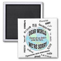 dear world sorry sorry sorry magnet