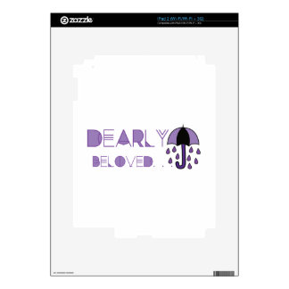 Dearly Beloved Decals For The iPad 2