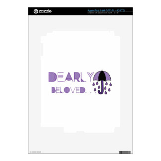 Dearly Beloved Skins For iPad 3