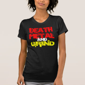 Death And Grind T-Shirt