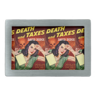 DEATH AND TAXES - Tax Day Humor - Belt Buckle