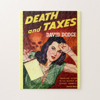 DEATH AND TAXES - Tax Day Humor - Jigsaw Puzzle
