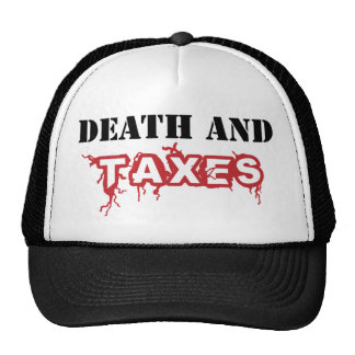 Death and Taxes Trucker Hat