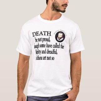 Death Be Not Proud T-Shirt